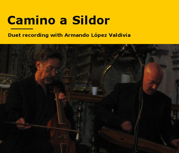 Camino a Sildor -- New recording of duets by Michael and Armando Lopez Valdivia